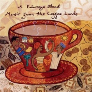 A Putumayo Blend: Music From the Coffee Lands