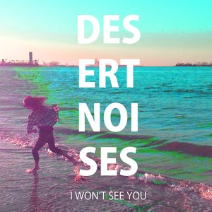 I Won't See You
