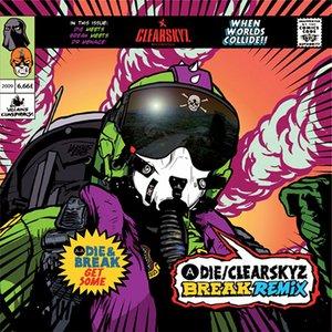 Clear Skyz (Break Remix) / Get Some