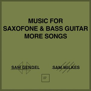 Music for Saxofone & Bass Guitar More Songs