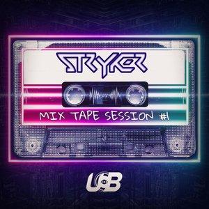 Stryker Mixtape #1