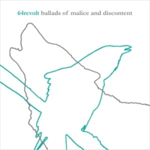 Ballads of Malice and Discontent