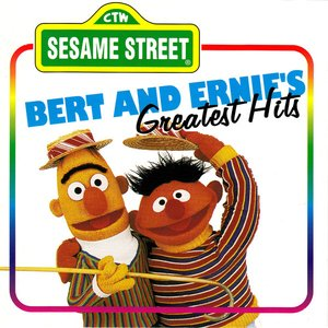 Image for 'Bert and Ernie's Greatest Hits'