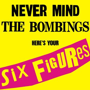 Never Mind the Bombings, Here's Your Six Figures