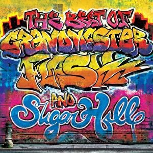 The Best Of Grandmaster Flash & Sugar Hill