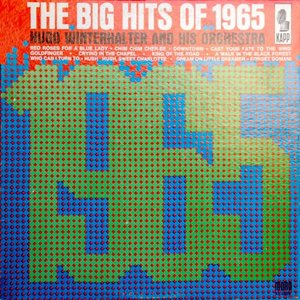 The Big Hits Of 1965