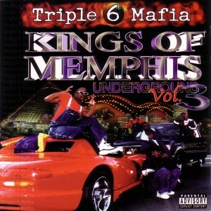 Underground, Volume 3: Kings of Memphis