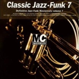 Classic Jazz-Funk Mastercuts Volume 7