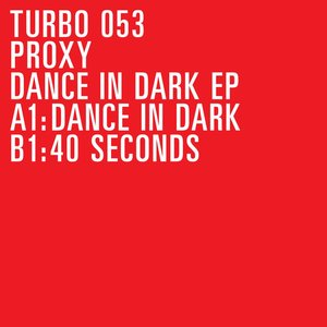 Dance In Dark EP