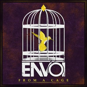 From a Cage