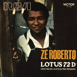 Lotus 72 D / Você Tão No Alto E Eu Tão Pequeno