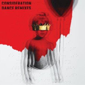 Consideration (Dance Remixes)