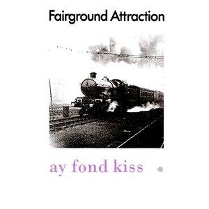 Ay Fond Kiss
