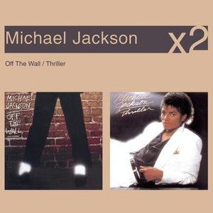 Off The Wall / Thriller