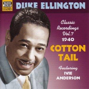 ELLINGTON, Duke: Cotton Tail (1940)