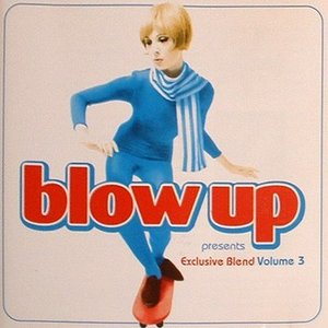 Image for 'Blow Up Presents Exclusive Blend 3'