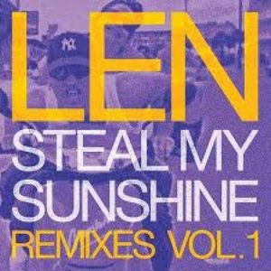 Steal My Sunshine (Remixes, Vol. 1)