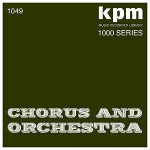 KPM 1000 Series: Chorus and Orchestra