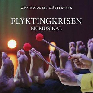 Flyktingkrisen - en musikal (Grotescos sju mästerverk)