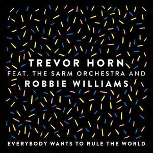 Everybody Wants to Rule the World (feat. The Sarm Orchestra and Robbie Williams) [Edit]