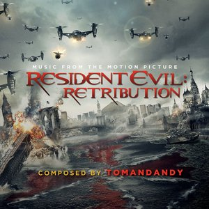 Resident Evil: Retribution [Music from the Motion Picture]