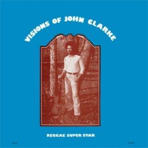 Visions Of John Clarke