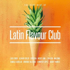 Latin Flavour Club - The Very Best Of