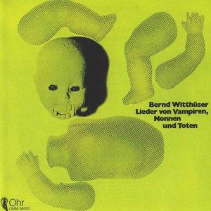 Lieder Von Vampiren, Nonnen Und Toten