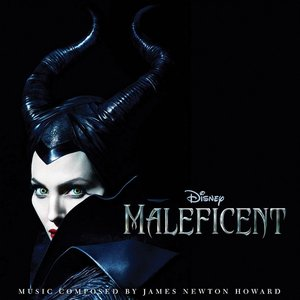 Maleficent (Original Motion Picture Soundtrack)
