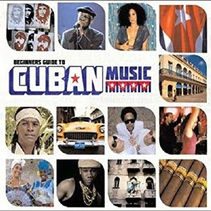 Beginner's Guide To Cuban Music