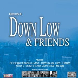 Down Low & Friends