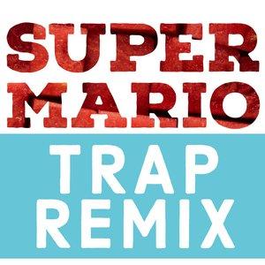 Super Mario (Trap Remix)