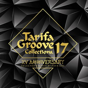Tarifa Groove Collections 17 - XV Anniversary
