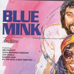 Blue Mink Archive