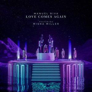 Love Comes Again