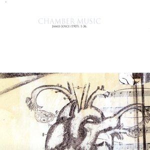 Chamber Music - James Joyce (1907). 1-36.