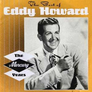 The Best of Eddy Howard - The Mercury Years