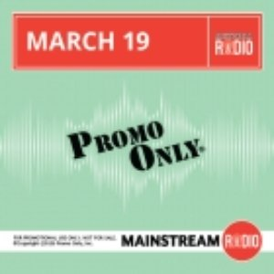 Promo Only: Mainstream Radio, March 2015