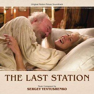 The Last Station (Original Motion Picture Soundtrack)