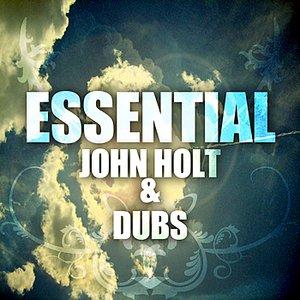 Essential John Holt & Dubs