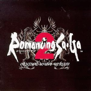 Romancing SaGa 2 Original Sound Version