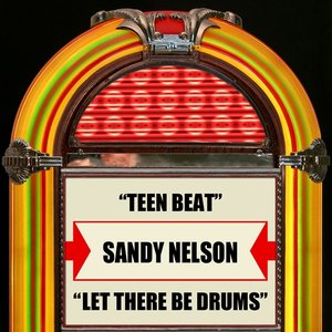 Teen Beat / Let There Be Drums