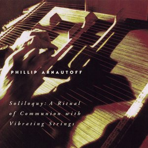 Soliloquy: a Ritual of Communication with Vibrating Strings