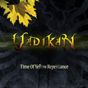 Time of Yellow Repentance