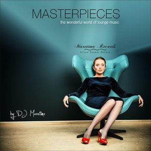 Maretimo Records – Masterpieces, Vol. 1 (The Wonderful World of Lounge Music)