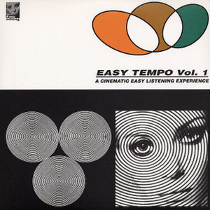 Easy Tempo, Vol. 1: A Cinematic Easy Listening Experience