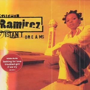 Karen Ramirez - If we try