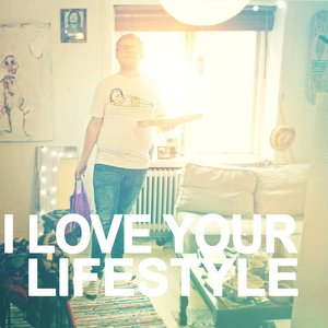 I Love Your Lifestyle EP
