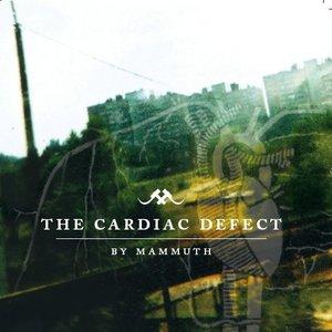 The Cardiac Defect