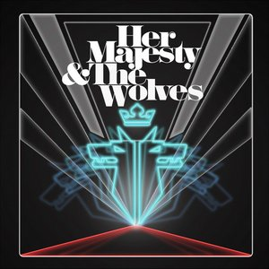 Her Majesty & The Wolves EP